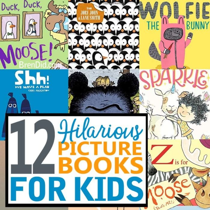 12 Hilarious Picture Books for Kids that Make Great Gifts - Bren Did