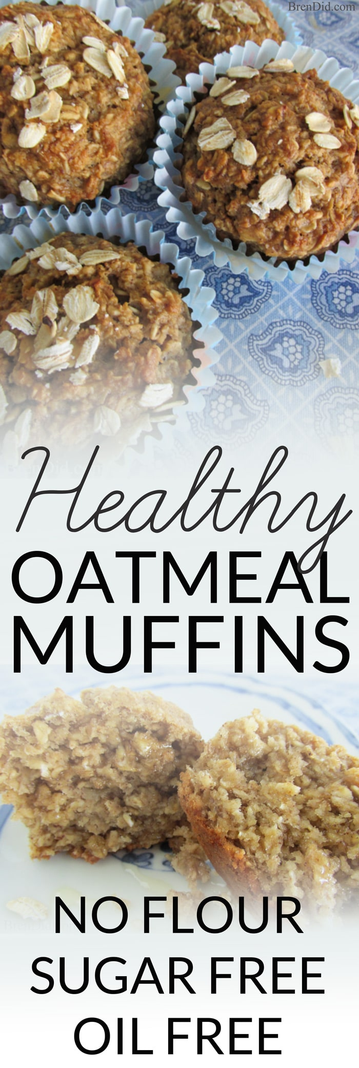 Healthy Oatmeal Muffins - Most muffins = junk food! These use no refined sugar, no oil and no flour. Must try! #glutenfree #sugarfree #nooil #oatmealmuffins #muffins #healthymuffins #brendid