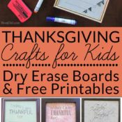 """Thanksgiving Crafts for kids, Gratitude activity for kids: DIY Dry Erase Board with Six Free Printables - Add """" I Am Thankful """" dry erase boards to your list of easy Thanksgiving crafts to emphasize thankfulness."""