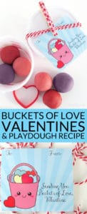 Buckets of Love Free Printable Valentine Cards and Homemade Playdough Recipe: a simple DIY Valentine craft project for parents and kids.