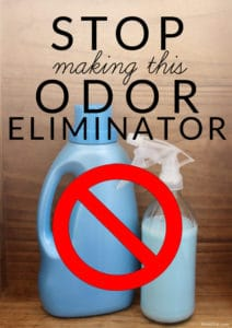 Stop making this odor eliminator! Fabric softener based homemade odor eliminator contaminates the air when sprayed as room deodorizer. Instead of getting a fresh clean home, you are launching dangerous chemicals into the air that you breathe!