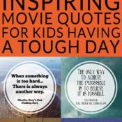Inspiring Movie Quotes for Kids Having a Tough Day - Kids having a tough day? Show them you care with these inspiring movie quotes for kids then stream one of the movies on Netflix. Free printable Instagram images #streamteam #ad