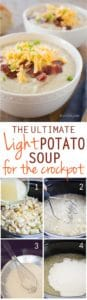 Ultimate light potato soup for the crock pot is an easy, healthy and delicious dinner choice that is sure to please your family. It's easy on your budget and knocks 370 calories per serving off the original. Try this healthy crock pot recipe today!