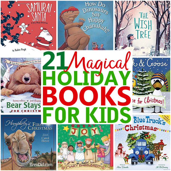 holiday books for kids that are perfect for reading aloud together these 21 amazing holiday - Best Christmas Books