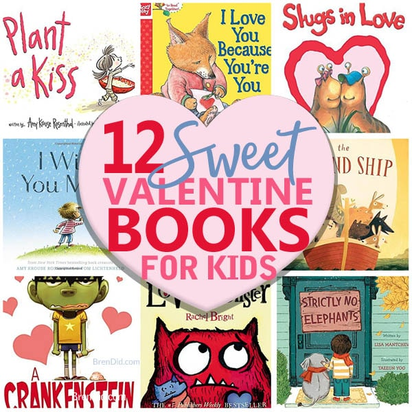 12 Sweet Valentine\'s Day Books for Kids that Show Your Love - Bren Did