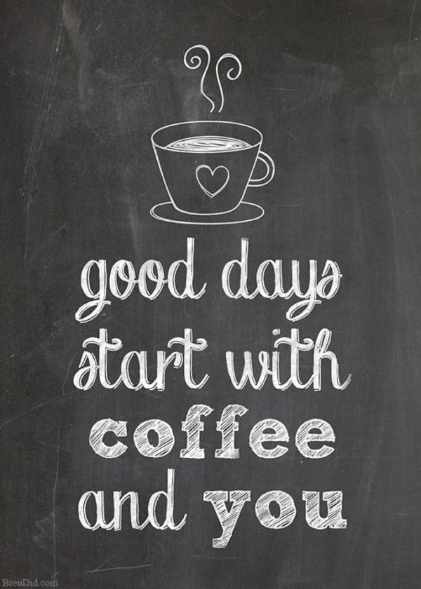 good coffee free printable