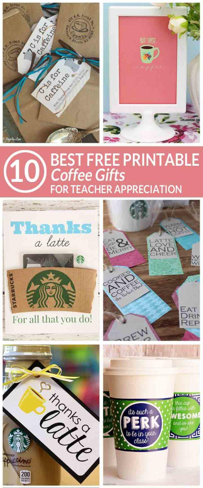 easy teacher gift   free printable coffee teacher appreciation gifts   free teacher printables   gifts teachers love   teacher appreciation gift   free teacher appreciation gift