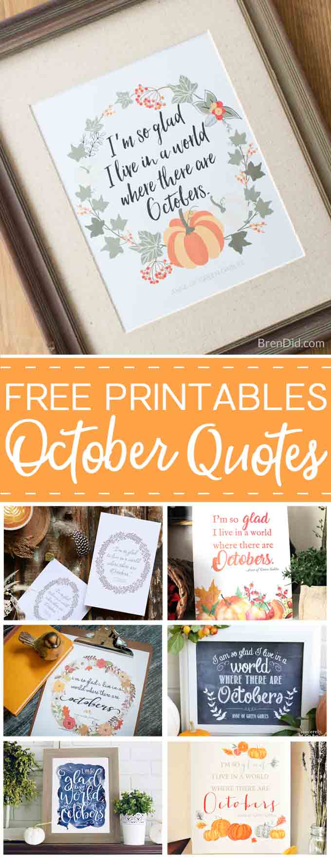 free printable quote I'm so glad I live in a world where there are Octobers Pin