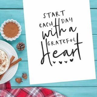 Start Each Day with a Grateful Heart Free Printable Quote