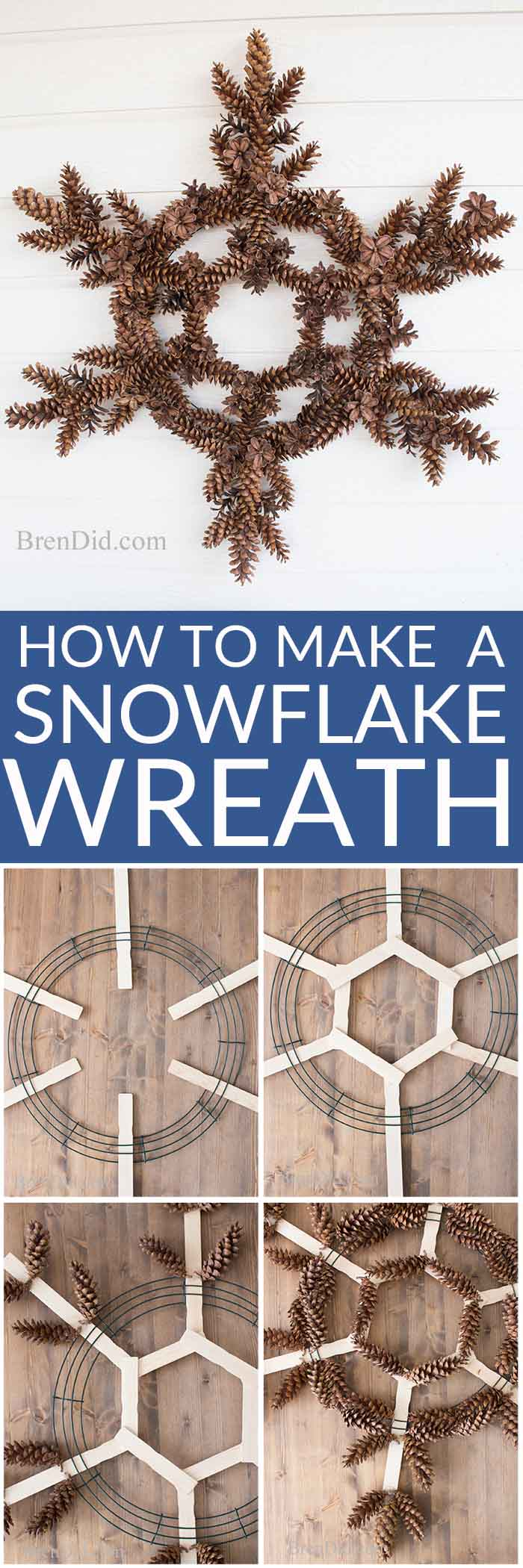 How to Make a Snowflake Pinecone Wreath from Bren DId