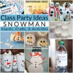 Class Party Ideas: Winter Snowman Party
