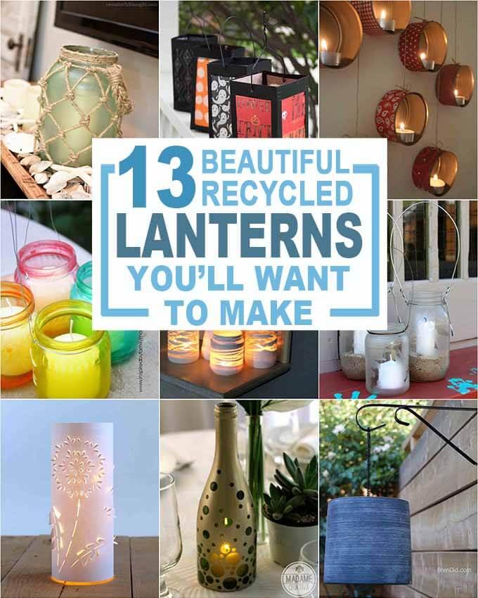 Turn trash into treasure by upcycling common household items into beautiful diy lanterns. Glass jar lanterns, milk carton lanterns, cardboard lantern, water bottle lanterns and more. #diylanterns #lantern #upcycle #recycle #brendid