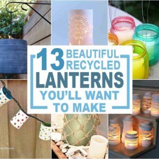 DIY lanterns made from recycled items collage